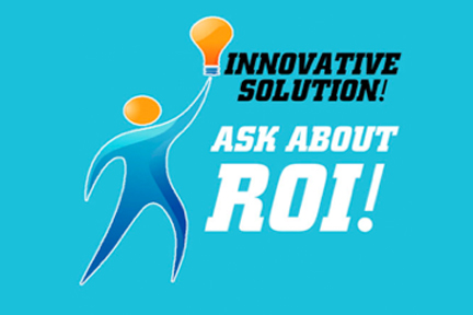 Ask Us about ROI