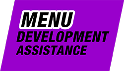 Ask about Menu Development Assistance!